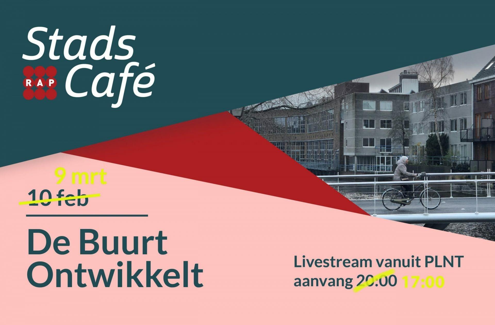 Stadscafé #17 De Buurt Ontwikkelt: over kansen, uitdagingen, urgentie en geduld