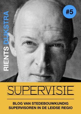 Rients Dijkstra - Supervisie Blog