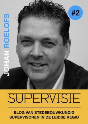 Supervisie Blog 2 Johan Roelofs - Omgevingskwaliteit